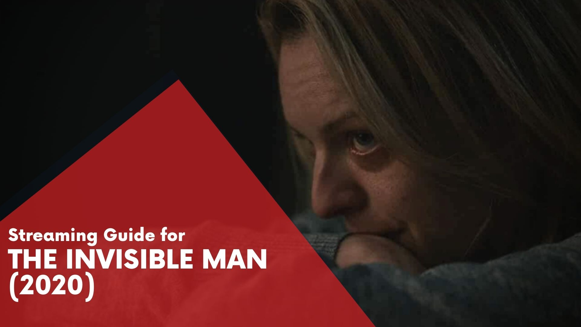 The Invisible Man Streaming Guide