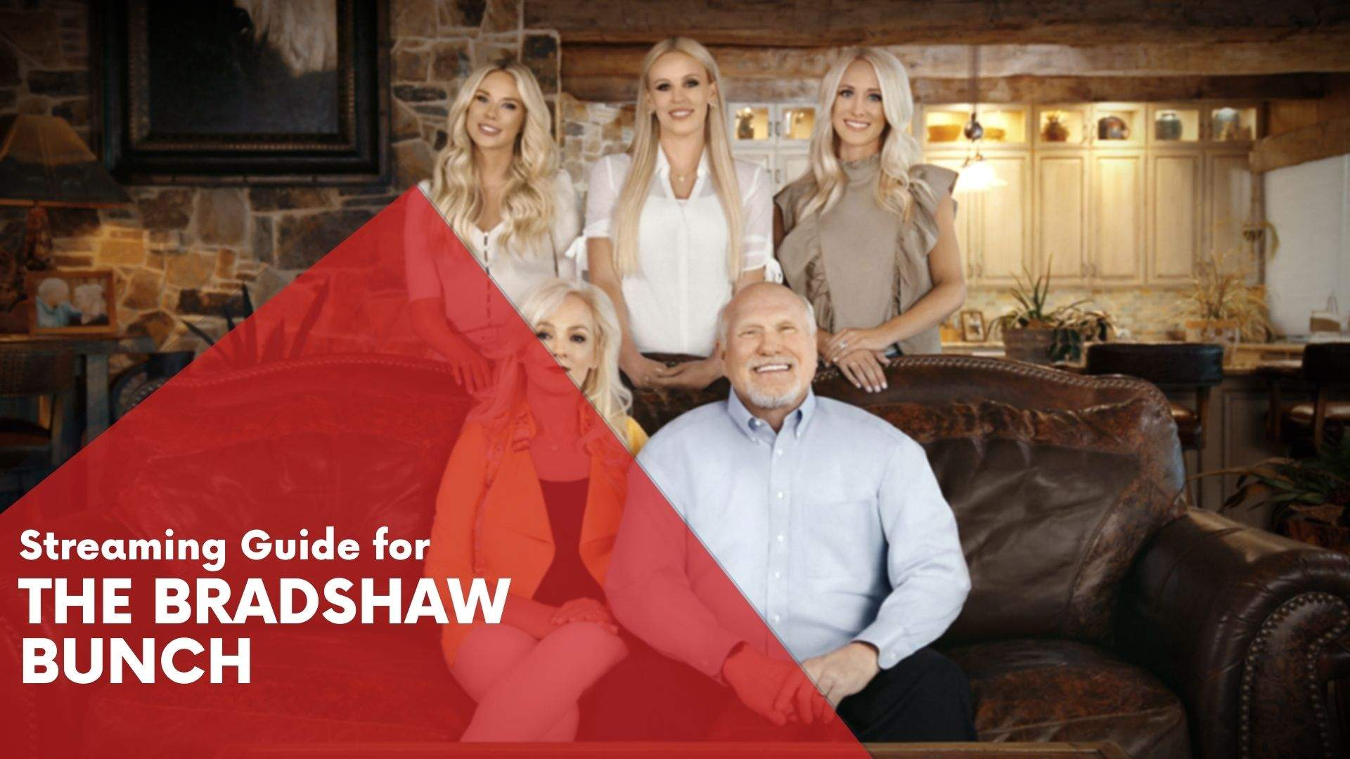The Bradshaw Bunch Streaming Guide 1